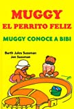MUGGY El Perrito Feliz - Muggy conoce a Bibi