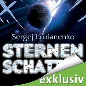 Sternenschatten (Sternenspiel 2) | [Sergej Lukianenko]