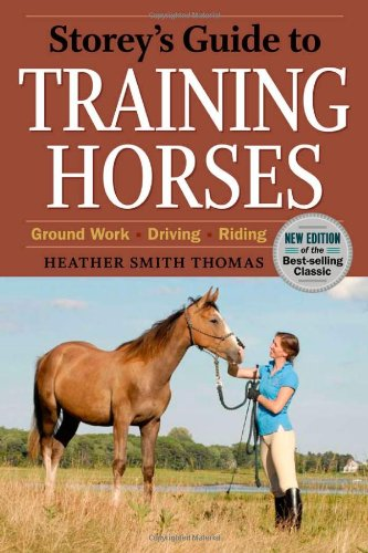 Storey's Guide to Training Horses, 2nd Edition (Storey's...