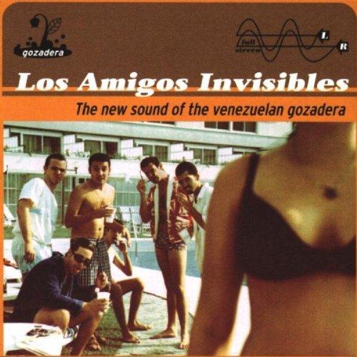 Los Amigos Invisibles - The New Sound Of The Venezuelan Gozadera By Los Amigos Invisibles (1998-03-24) - Zortam Music