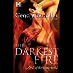 The Darkest Fire: Lords of the Underworld Prequel (       UNABRIDGED) by Gena Showalter Narrated by Max Bellmore