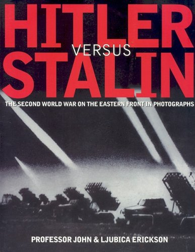 Hitler Versus Stalin, John Erickson