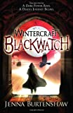 Jenna Burtenshaw Wintercraft: Blackwatch