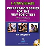 Longman Preparation Series for the New TOEIC Test: Intermediate Course (with Answer Key), with Audio CD and Audioscript (Mixed media product) - Common