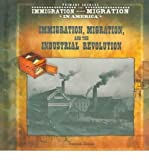 img - for [(Immigrants, Migration, and the Industrial Revolution )] [Author: Tracee Sioux] [Aug-2004] book / textbook / text book