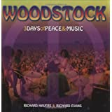 Woodstock: 3 Days of Peace & Music ~ Richard Havers