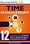 TIME MANAGEMENT: 12 SIMPLE TIME MANAG...