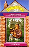 Babysitters Club #35: STACEY AND THE MYSTERY OF STONEYBROOK (0590551396) by Ann M. Martin