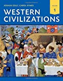 img - for Western Civilizations: Their History & Their Culture (Eighteenth Edition) (Vol. 1) book / textbook / text book