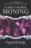 Karen Marie Moning Faefever (Fever 3)