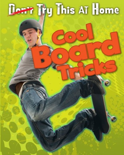 Cool Board Tricks (Try This at Home!)