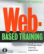 Web-Based Training:  Using Technology to Decide Adult Learning Experiences