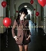 ROCKBOUND NEIGHBORS (初回限定盤) (Blu-ray Disc付)