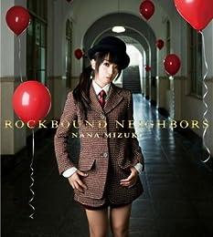 ROCKBOUND NEIGHBORS(初回限定盤)(Blu-ray Disc付)