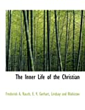 img - for The Inner Life of the Christian book / textbook / text book