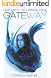 Gateway (The Gateway Trilogy Book 1)