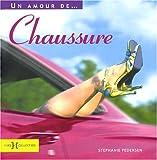 echange, troc Stéphanie Pedersen - Un amour de...Chaussure