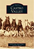 img - for Castro Valley (CA) (Images of America) book / textbook / text book