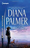 True Blue (Harlequin Special Edition) (0373656378) by Palmer, Diana