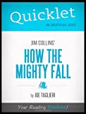 img - for Quicklet - Jim Collins' How the Mighty Fall book / textbook / text book