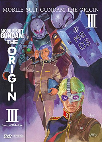 Mobile Suit Gundam - The Origin III - Dawn Of Rebellion (First Press)
