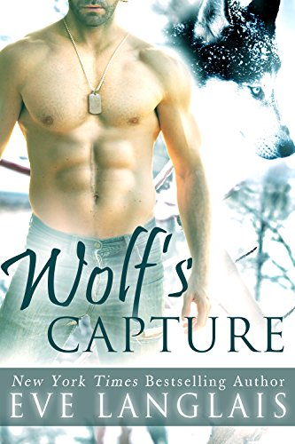 Eve Langlais - Wolf's Capture (Kodiak Point Book 4)
