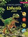 L'encyclopédie Ushuaïa Junior par Arlon