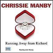 Running Away from Richard | Chrissie Manby