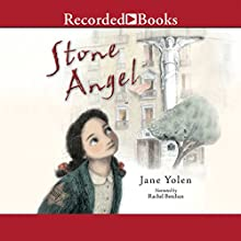 Stone Angel (       UNABRIDGED) by Jane Yolen Narrated by Rachel Botchan