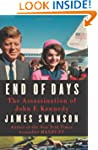 End of Days: The Assassination of Joh...