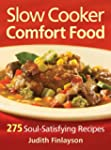 Slow Cooker Comfort Food: 275 Soul-Sa...