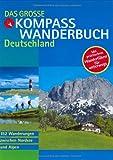 Das große KOMPASS Wanderbuch Deutschland