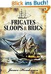 Frigates, Sloops & Brigs
