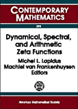 Dynamical, Spectral, and Arithmetic Zeta Functions (0821820796) by Michel L. Lapidus