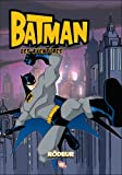 echange, troc Bill Matheny, Christopher Jones - Batman les aventures, Tome 3 : Rôdeur