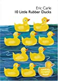 10 Little Rubber Ducks (Book & CD) Eric Carle