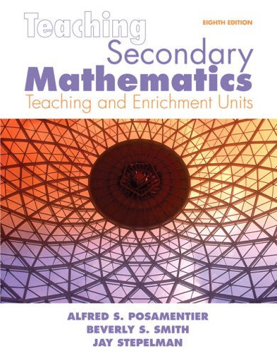 Teaching Secondary Mathematics: Techniques and Enrichment...