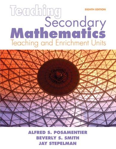 Teaching Secondary Mathematics: Techniques and Enrichment...