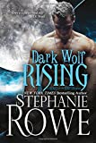 Dark Wolf Rising (Heart of the Shifter) (Volume 1)