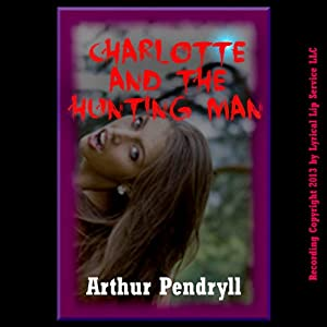 Charlotte and the Hunting Man Audiobook