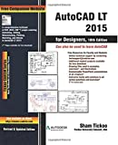 img - for AutoCAD LT 2015 for Designers book / textbook / text book