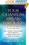 Your Quantum Breakthrough Code: The S...