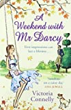 A Weekend With Mr Darcy by Connelly, Victoria (2010) Victoria Connelly
