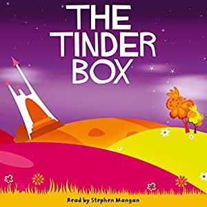 The Tinder Box | [Hans Christian Andersen]