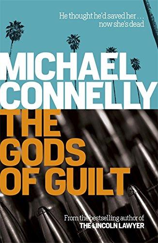 The Gods Of Guilt (Harry Bosch Series)