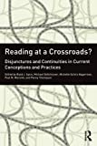 img - for Reading at a Crossroads?: Disjunctures and Continuities in Current Conceptions and Practices book / textbook / text book