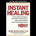 Instant Healing Hörbuch von Serge Kahili King Gesprochen von: Serge Kahili King
