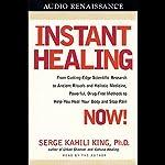 Instant Healing | Serge Kahili King