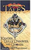 Kender, Gully Dwarves, and Gnomes: Tales, Volume II