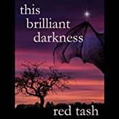 This Brilliant Darkness | [Red Tash]
